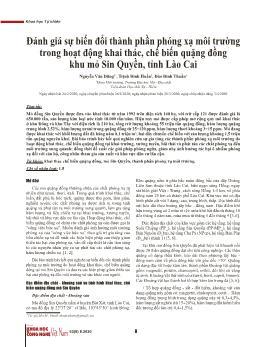 Đánh giá sự biến đổi thành phần phóng xạ môi trường trong hoạt động khai thác, chế biến quặng đồng khu mỏ Sin Quyền, tỉnh Lào Cai