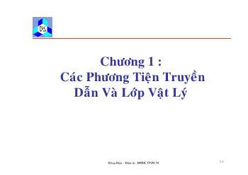 Giáo trình Kỹ thuật truyền số liệu - Chương 1: Các phương tiện truyền dẫn và lớp Vật Lý
