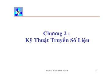 Giáo trình Kỹ thuật truyền số liệu - Chương 2: Kỹ thuật truyền số liệu