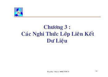 Giáo trình Kỹ thuật truyền số liệu - Chương 3: Các nghi thức lớp liên kết dữ liệu