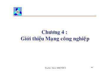 Giáo trình Kỹ thuật truyền số liệu - Chương 4: Giới thiệu mạng công nghiệp