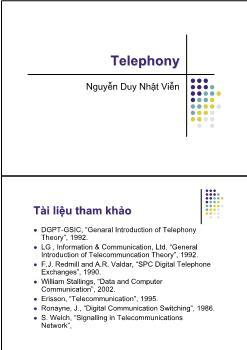 Giáo trình Telephony - Chương 1: Overview - Nguyễn Duy Nhật Viễn