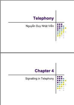 Giáo trình Telephony - Chương 4: Signalling in Telephony - Nguyễn Duy Nhật Viễn