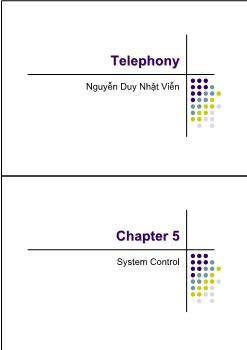 Giáo trình Telephony - Chương 5: System Control - Nguyễn Duy Nhật Viễn
