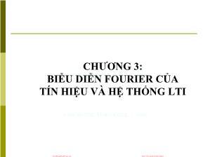 Giáo trình Tín hiệu và Hệ thống - Chương 3: Biểu diễn Fourier của Tín hiệu và hệ thống LTI - Đinh Thị Thái Mai