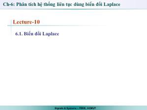 Giáo trình Tín hiệu và Hệ thống - Chương 6: Phân tích hệ thống liên tục dùng biến đổi Laplace - Trần Quang Việt