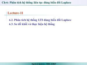 Giáo trình Tín hiệu và Hệ thống - Chương 6 : Phân tích hệ thống liên tục dùng biến đổi Laplace (Tiếp theo) - Trần Quang Việt