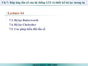 Giáo trình Tín hiệu và Hệ thống - Chương 7 : Đáp ứng tần số của hệ thống LTI và thiết bộ lọc tương tự (Tiếp theo) - Trần Quang Việt