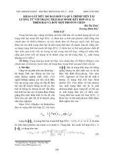 Khảo sát mức độ đan rối và quá trình viễn tải lượng tử với trạng thái hai mode kết hợp su(1, 1) thêm hai và bớt một photon chẵn 1