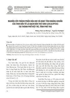 Nghiên cứu thành phần hóa học và hoạt tính kháng khuẩn của tinh dầu từ lá bạch đàn thứ sinh (eucalyptus) tại thành phố Việt Trì, tỉnh Phú Thọ
