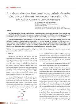 Ức chế quá trình tạo cặn polymer trong chế biến sản phẩm lỏng của quá trình nhiệt phân hydrocarbon bằng các dẫn xuất di-Adamantyl di-hydroxybenzene