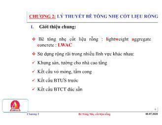 Bài giảng môn học Công nghệ Bê tông Silicat - Chương 2: Lý thuyết bê tông nhẹ cốt liệu rỗng - Lương Lê Trung