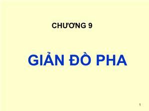 Giáo trình Cơ sở khoa học Vật liệu - Chương 9: Giản đồ pha - Lê Văn Thăng