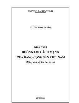 Giáo trình Đường lối cách mạng của Đảng Cộng sản Việt Nam (Phần 1)