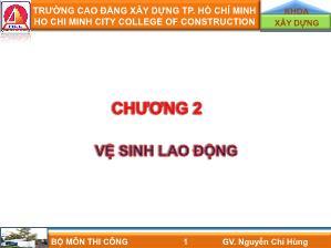 Giáo trình môn Thi Công - Chương 2: Vệ sinh lao động - Nguyễn Chí Hùng