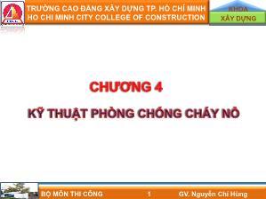 Giáo trình môn Thi Công - Chương 4: Kĩ thuật phòng chống cháy nổ - Nguyễn Chí Hùng
