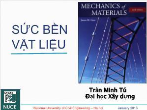 Giáo trình Sức bền vật liệu - Chương 1: Nội lực trong bài toán thanh - Trần Minh Tú